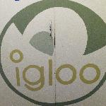 "Igloo ""Where the kettle's always on"""