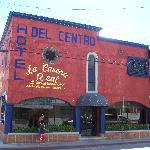 Front of La Casona Real - aka Hotel del Centro