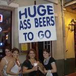 """Huge a** beers"" on Bourbon St."