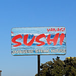 The Yanagi sign above the 101 Freeway.  Pismo Beach, CA.