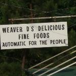 Weaver D's Delicious Fine Foods Automatic For the People