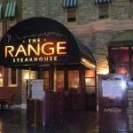 We didnt eat at the Range Steakhouse, but it looked cool!