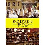 Rosewood Bistro, french inspired cuisine & an extensive wine bar