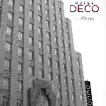 Art Deco, a design movement originated at the 1925 Paris Exposition International and reflected