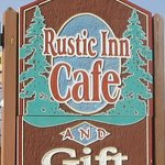 The sign for the Rustic Inn Cafe