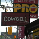 Cowbell sign on Queen St. West
