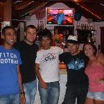 all the bar staff, Mo, ?, Broc, Rafeal, Johnny and me!!
