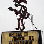 Frankie D's Sign