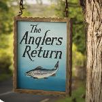 Anglers Return