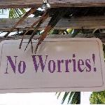 No Worries is so correct here