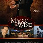 Magic Show and Wine Tasting