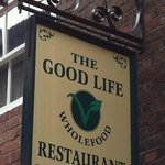 The Good Life Sign