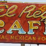 Libbys El Rey Cafe sign