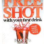 Free shot with your first drink @ BARVI