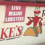 They need to change the sign. No lobsters. No lobster tacos.