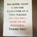The sign on the elevator sums it up