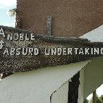 A Noble & Absurd Undertaking indeed