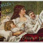 Mrs. Winslow Soothing Syrup, c. 1885, Collection of the Museum of Health Care, 996001754