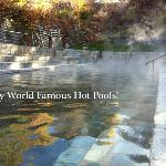 Nearby World Famous Hot Pools!