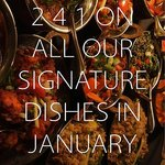 2 4 1 On Signature Dishes in January!