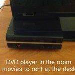 DVD player, movies available at the desk