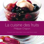 Ouvrage la cuisine des fruits Philippe Chapon, ed.Chêne