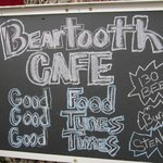 The Beartooth Cafe motto: Good Food, Good Tunes, Good Times
