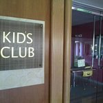 Kids Club   but it wasn't open