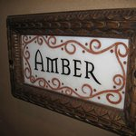 Amber - The label for our room just outside our door