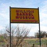 Million Barrel Museum - Giant Oil Tank