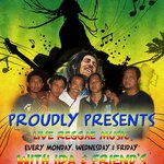 Reggae Music every Monday, Wednesday & Friday nights
