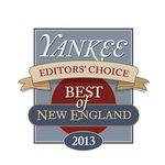 "Yankee Magazine 2013 ""Best of New England"" Editor's Choice Winner"