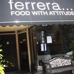 ferrera...FOOD WITH ATTITUDE