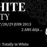27/28/29 JUIN 2013 WHITE PARTY