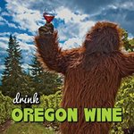 Cascadia Bigfoots Love Oregon Wine