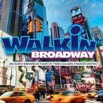 Walkin' Broadway!