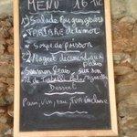 Le menu (pas de soupe de poissons, la patronne n'a pas trouvé les poissons nécessaires ce jour)