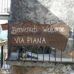 Welkom in met gehuchtje Via Piana