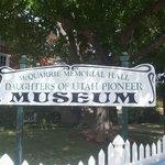 Pioneer Museum Sign, St. George Utah