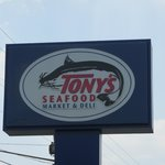 Tony's Seafood outdoor sign