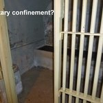Solitary confinement?