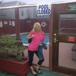 Pool closed not happy