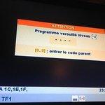 programme verrouillé demande de code parental sur TF1 un samedi soir !!!