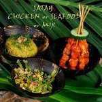 SATAY CHICKEN or SEAFOOD or MIX