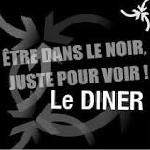 Nos dîner dans le noir