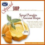 Try our Special Autumn SOUP: Spiced Pumpkin Coconut Bisque : Rich and silky with touch of spice.
