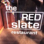 Red Slate is the name of the restaurant