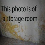 The other photo shown by TripAd is of a storage room