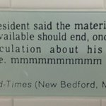One of the misspeaking and misprinted quotes in the restrooms