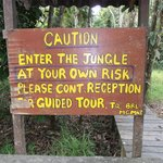 Sign at entrance to the jungle walk
